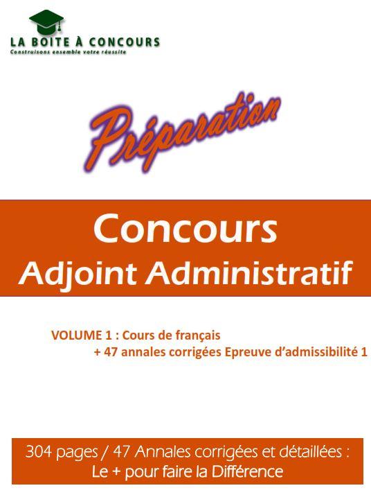 9769bd779cb Livres de préparation aux différents concours d Adjoint Administratif d État